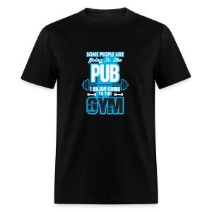 I Enjoy Going to the GYM - Men's T-Shirt