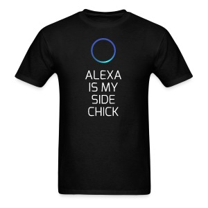 Alexa Is My Side-Chick - Men's T-Shirt