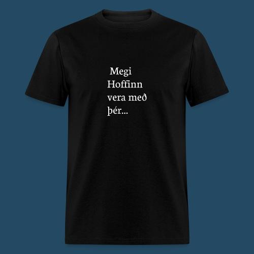 Megi hoffin vera með þér - Men's T-Shirt