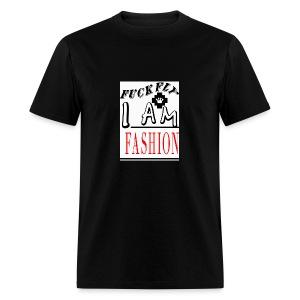 I Am Fashion - Men's T-Shirt