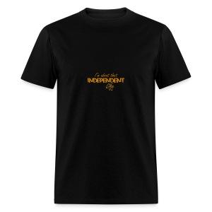 The Independent Life Gear - Men's T-Shirt