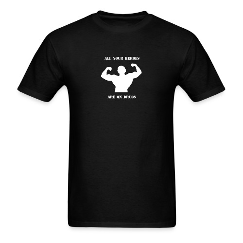All your heroes - Men's T-Shirt
