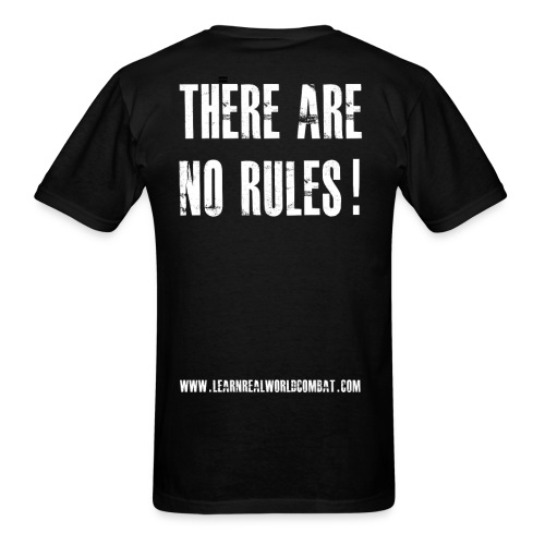 There Are No Rules Tshirt Back - Men's T-Shirt