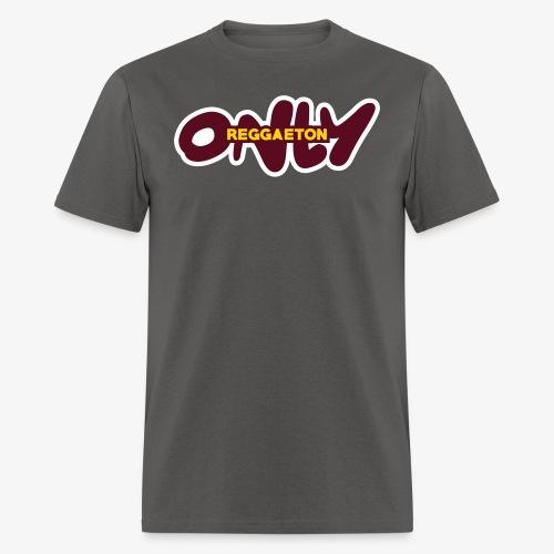 only reggaeton - Men's T-Shirt