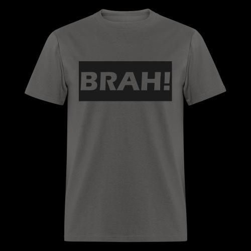 BRAH - Men's T-Shirt