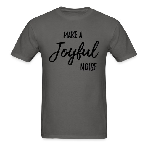 joyfulnoise2 - Men's T-Shirt