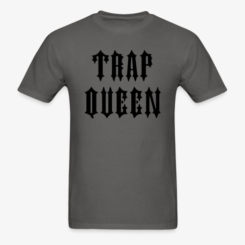 Trap Queen - Men's T-Shirt
