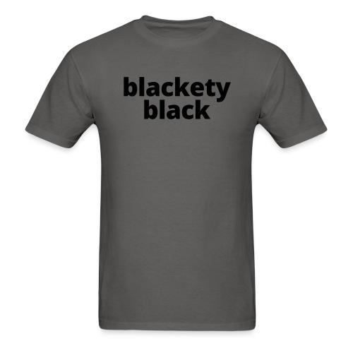 Blackety Black 12 - Men's T-Shirt