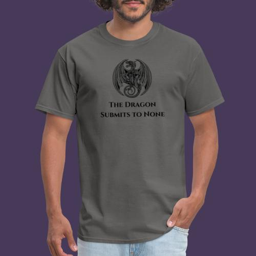 The dragon submits to none black - Men's T-Shirt