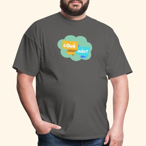 ¿Qué más? - Men's T-Shirt