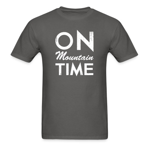 On Mountain Time - Men's T-Shirt