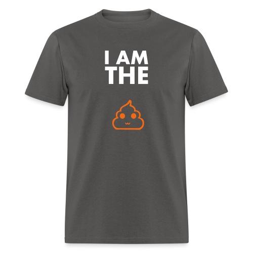 I am the shit T-shirt - Men's T-Shirt