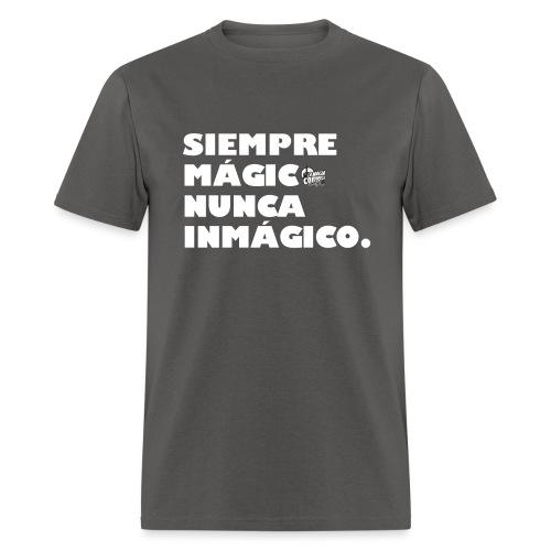 Camisa Siempre Magico Nunca Inmagico - Men's T-Shirt