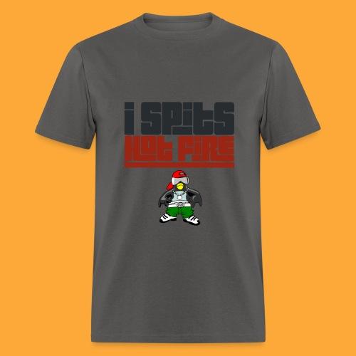 I Spits Hot Fire - Men's T-Shirt