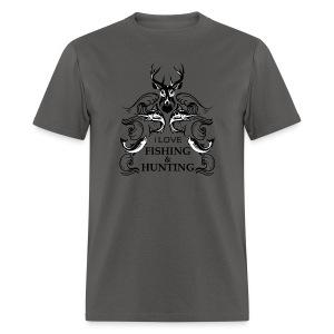 I love fishing and hunting - Men's T-Shirt