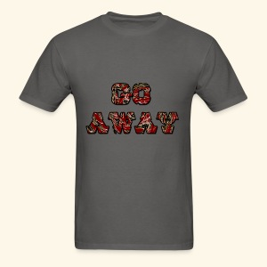 Go Away - Men's T-Shirt