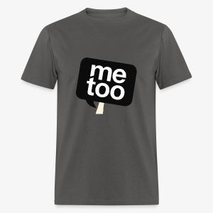 #MeToo - Men's T-Shirt