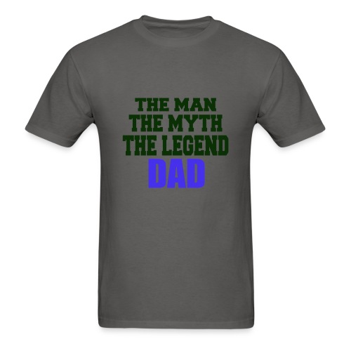 Father's Day the man the myth the legend - Men's T-Shirt
