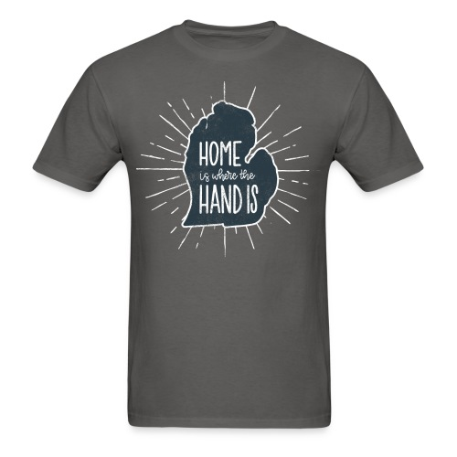 Michigan - Home Is Where the Hand Is - Men's T-Shirt