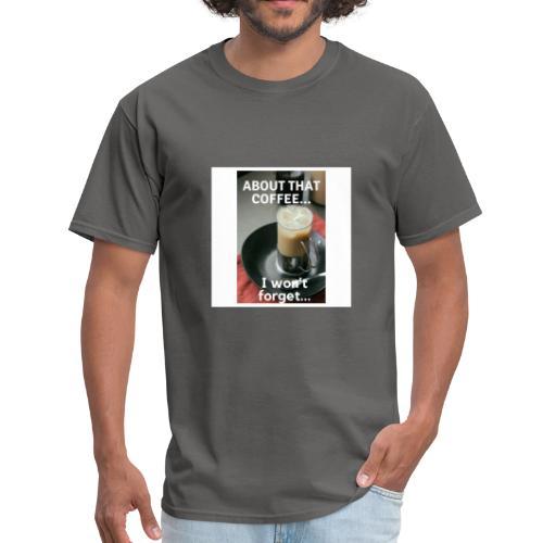 Hmm? Coffee anyone? - Men's T-Shirt