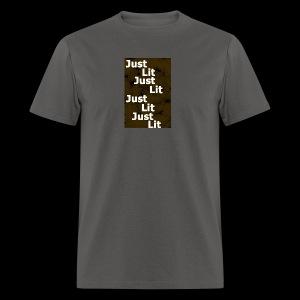 just lit - Men's T-Shirt