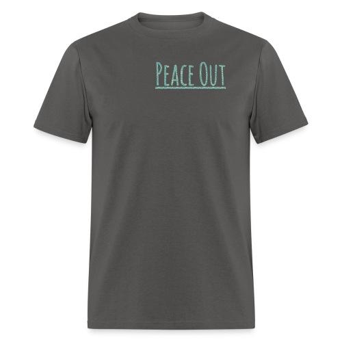Peace Out Merchindise - Men's T-Shirt