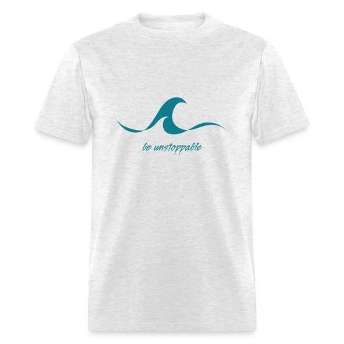 Be Unstoppable - Men's T-Shirt