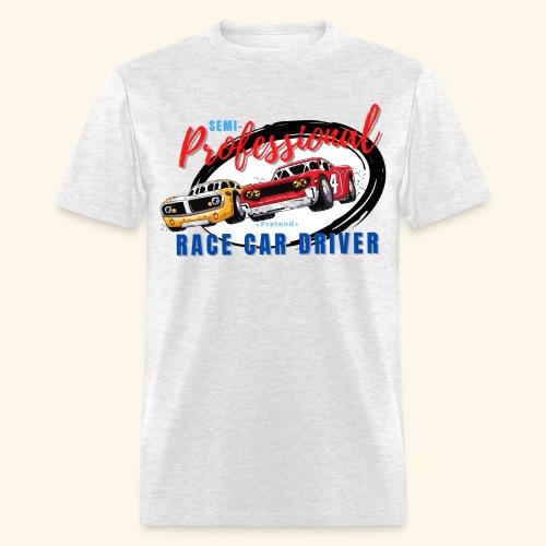 Semi-professional pretend race car driver - Men's T-Shirt