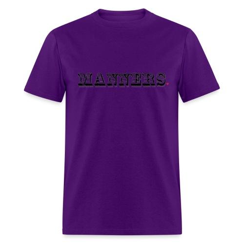 Manners Life Hack - Men's T-Shirt