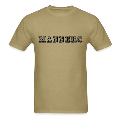 Manners Life Hack - Men's T-Shirt