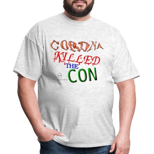 Corona Killed the Con - Men's T-Shirt