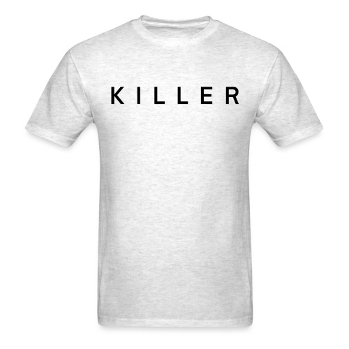 Killer (in black letters) - Men's T-Shirt
