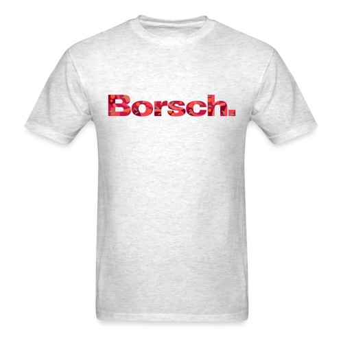 Borsch - Men's T-Shirt
