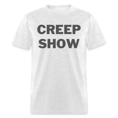CREEP SHOW - Men's T-Shirt