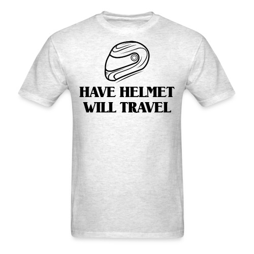 Have Helmet Black - Men's T-Shirt