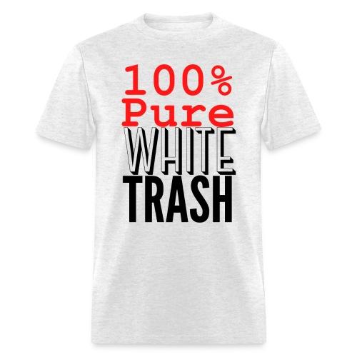 100% PURE WHITE TRASH - Men's T-Shirt