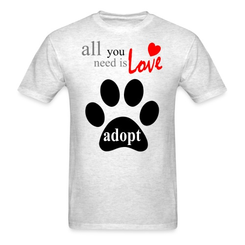 ALL YOU NEED IS LOVE-ADOPT - Men's T-Shirt