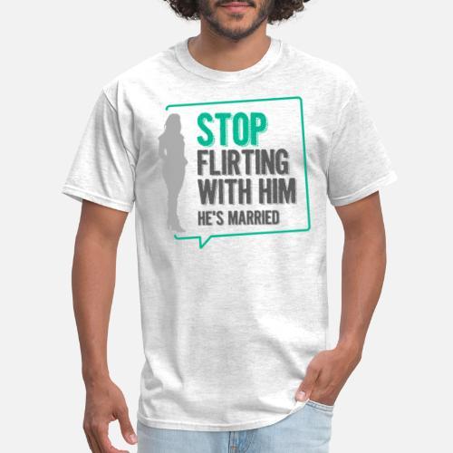 flirting wife husband - Men's T-Shirt