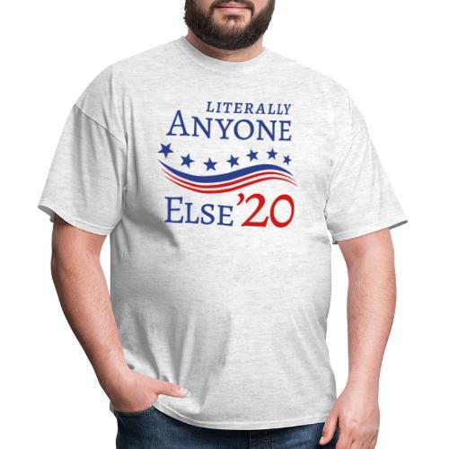 Anyone Else '20 - Men's T-Shirt