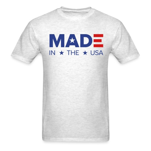MADE in the USA - Men's T-Shirt