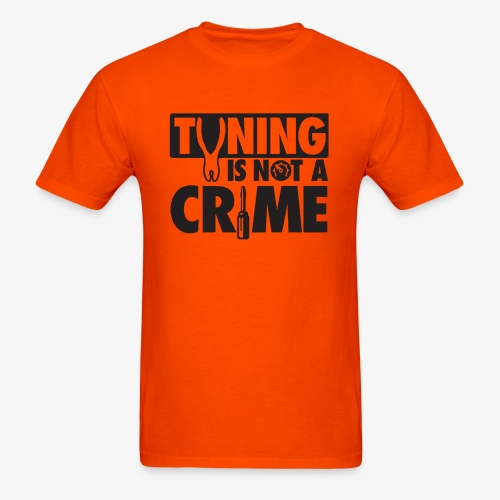 Tuning is not a crime - Men's T-Shirt