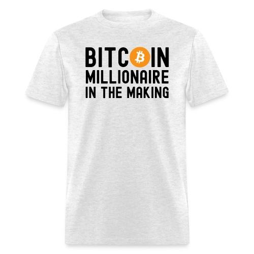 Bitcoin Millionaire In The Making - Bitcoin Symbol - Men's T-Shirt