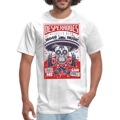 desperadoes mexican tequila - Men's T-Shirt