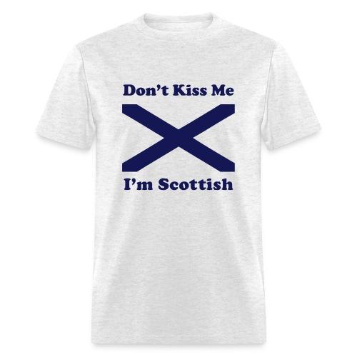 Don't Kiss Me, I'm Scottish - Men's T-Shirt