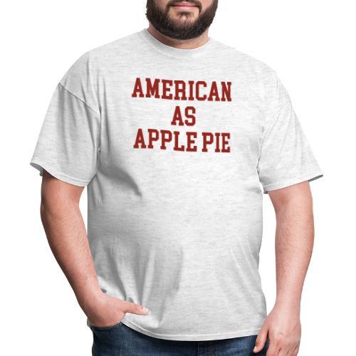 American as Apple Pie - Men's T-Shirt