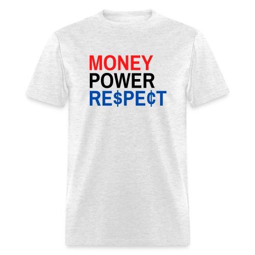 Money Power Respect (Red Black & Blue with $ & ¢) - Men's T-Shirt