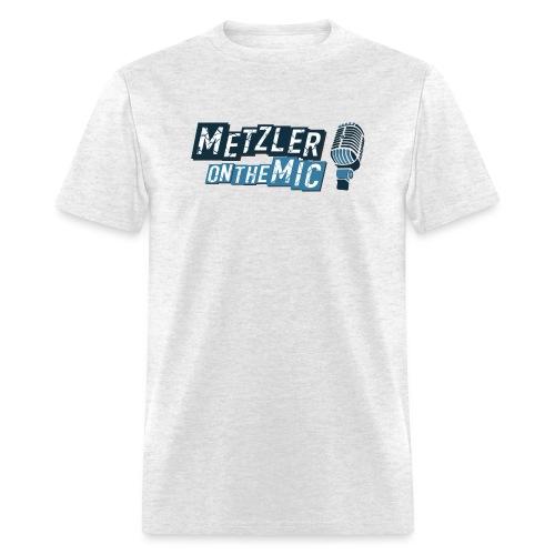 Metzler on the Mic - Men's T-Shirt