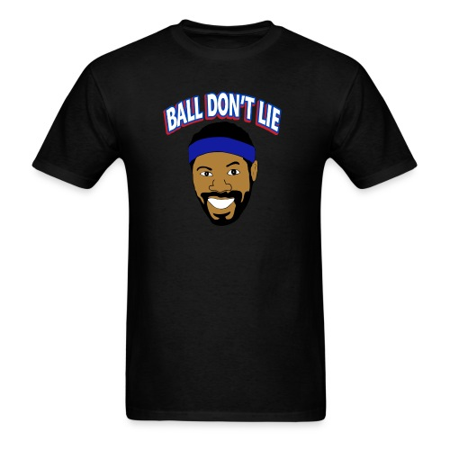 Ball Don t Lie - Men's T-Shirt