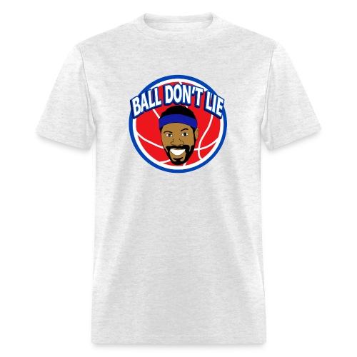 Ball Don t Lie - Men's T-Shirt