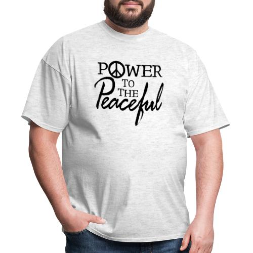 Power To The Peaceful - Men's T-Shirt